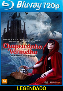 Assistir Chapeuzinho Vermelho no Castelo Das Trevas Legendado (2016)