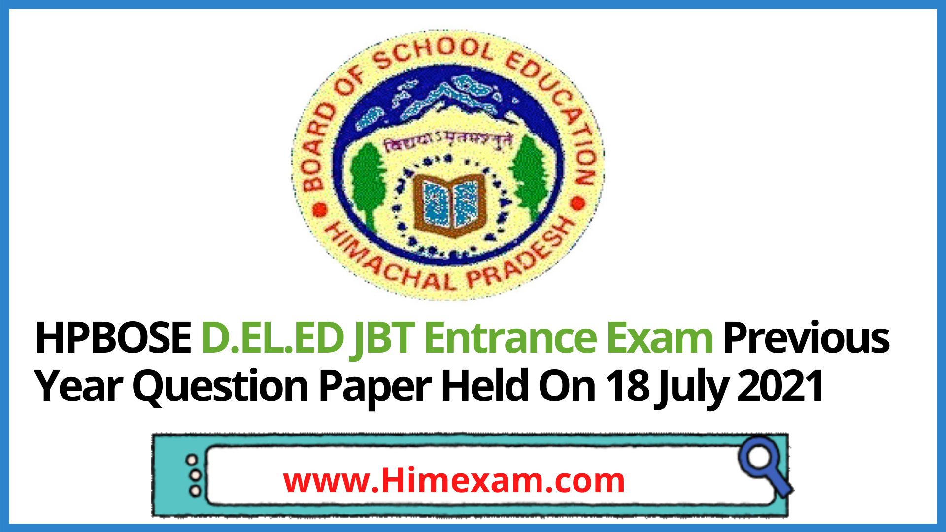 HPBOSE D.EL.ED JBT Entrance Exam Previous Year Question Paper Held On 18 July 2021
