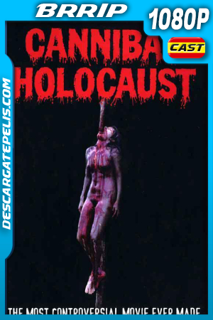 Holocausto Cannibal (1980) 1080P BRRIP Castellano – Ingles
