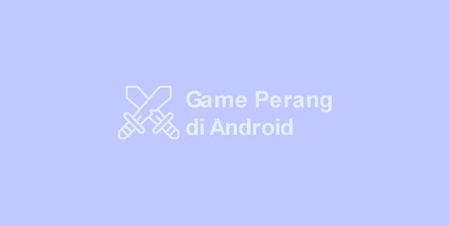 game perang android