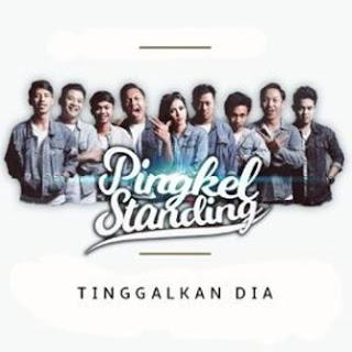 Download Pingkel Standing Tinggalkan Dia