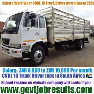 Sahara Work Wear CODE 10 Truck Driver Recruitment 2021-22