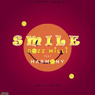 Boss Mili  - Smile Ft Harmony   MP3 Download