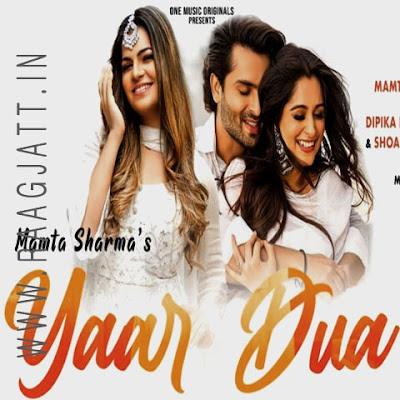Yaar Dua by Mamta Sharma song lyrics Yaar Dua by Mamta Sharma song lyrics