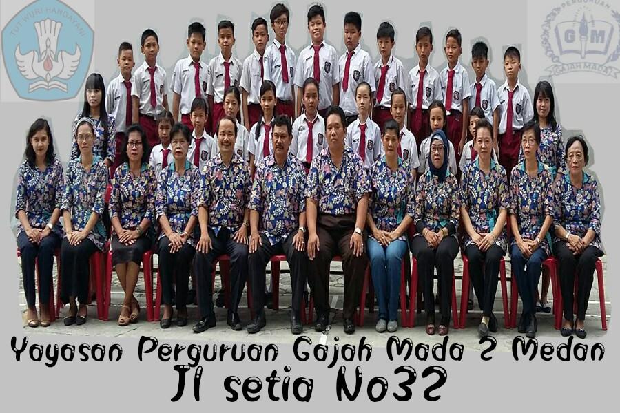 Komunitas Gajah Mada2 Yayasan Perguruan Gajah Mada 2 Medan Tk Sd Smp Sma