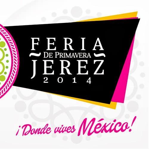 feria de jerez zacatecas 2014