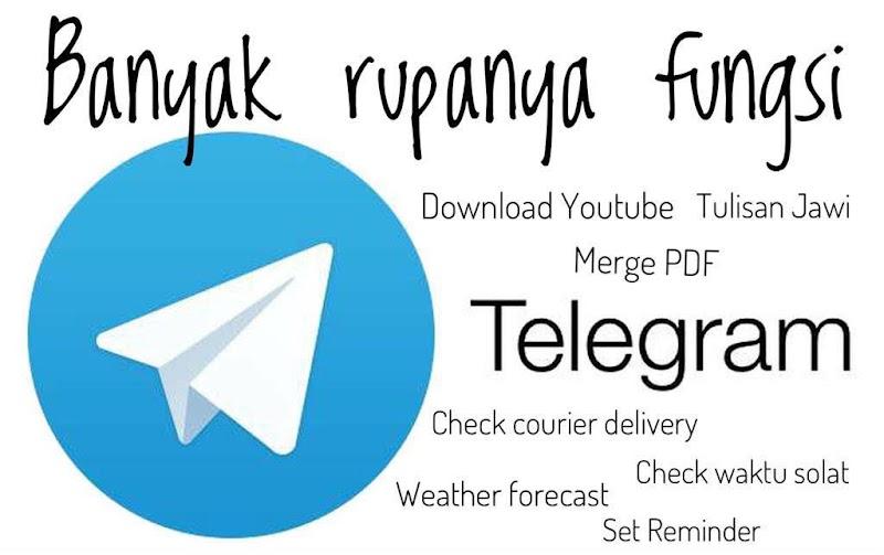 Kelebihan dan Fungsi Telegram Yang Kita Perlu Tahu