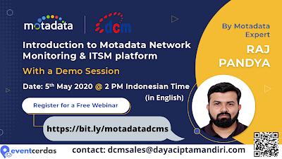 Seminar Online Introduction to MOTADATA Network Monitoring and ITSM Platform 5 May 2020