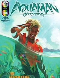 Aquaman: The Becoming