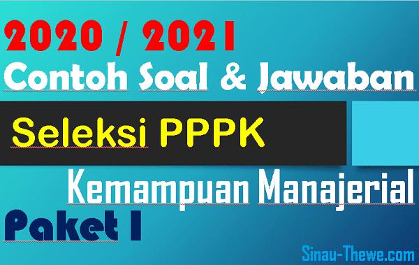 Contoh Soal Jawaban Pppk 2020 2021 Kemampuan Manajerial Paket 1 Sinau Thewe Com