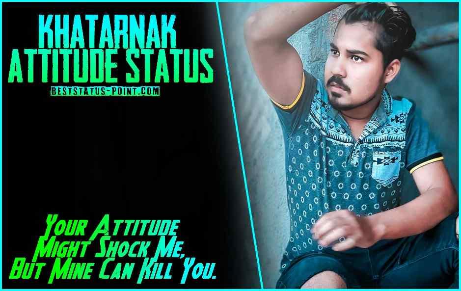 Khatarnak_Attitude_Status