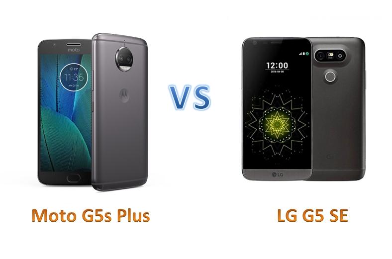 Pilih Mana Antara Moto G5S Plus Atau LG G5 SE
