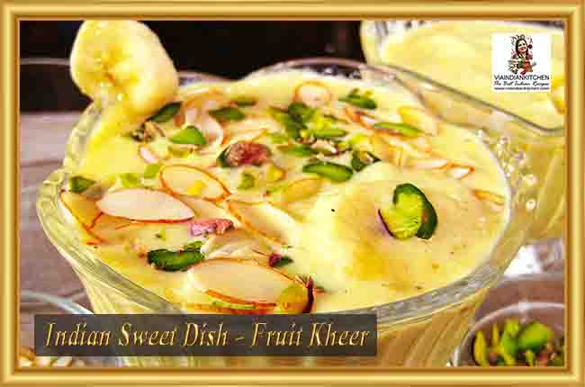 Indian Sweet Dishes - Fruit Kheer