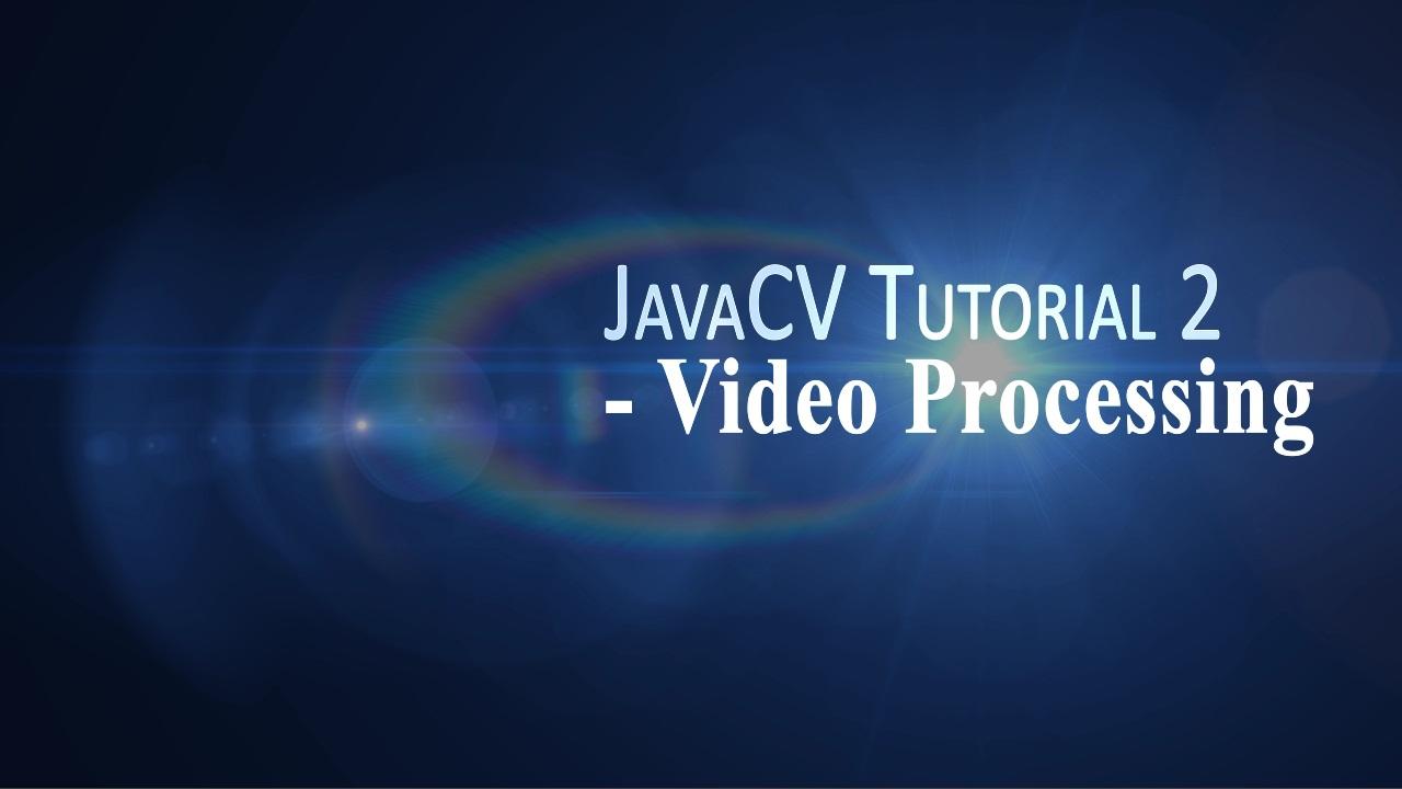 Javacv tutorial eclipse