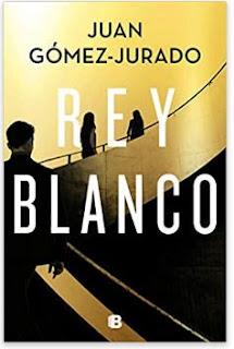 «Rey Blanco» de Juan Gómez-Jurado