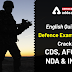 English Quiz for Defence Examination: Crack CDS, AFCAT, NDA, INET