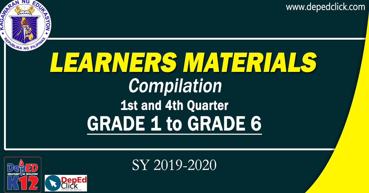 Learners Materials Compilation (1st to 4th Quarter) SY 2019