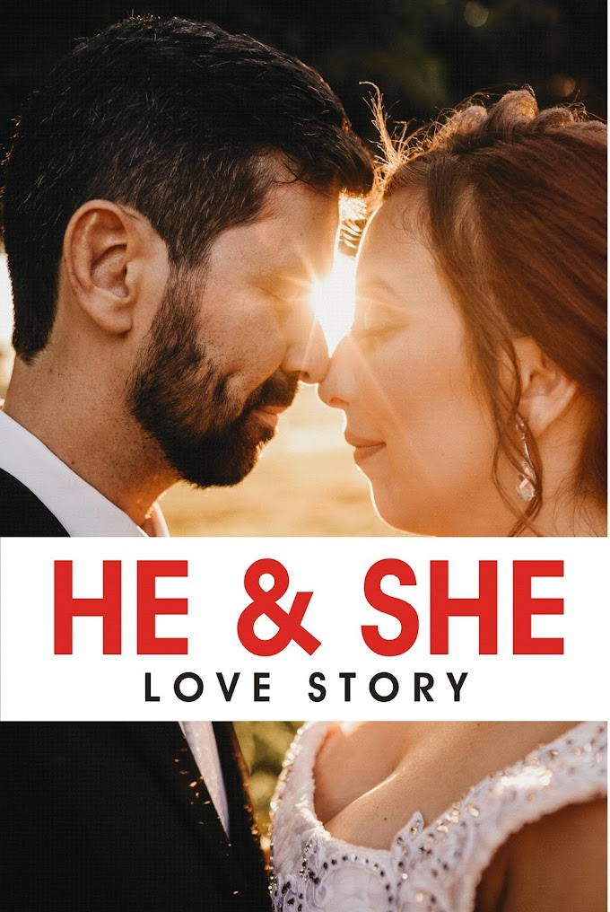love story in english heart touching, short love story, HE & SHE