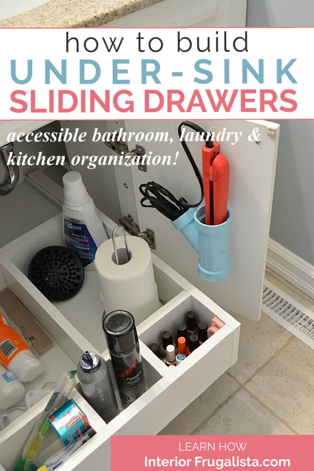 How to build handy under-sink sliding drawers for easily accessible bathroom, laundry, and kitchen storage organization with an easy to follow step-by-step tutorial. #slidingshelfdiy #undersinkstorage #undersinkdrawer #undersinkorganization