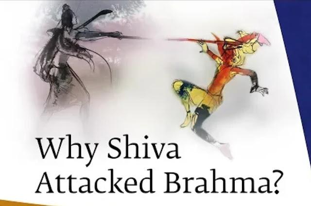 shiva attacked Brahma