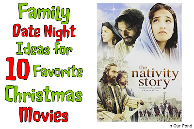 Family Date Night Ideas for 10 Favorite Christmas Movies from In Our Pond