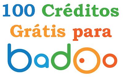 Como Receber 100 Créditos Grátis para Badoo!