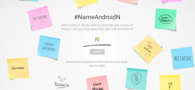 Android N Name : Help Google to Creating A Name for Android N