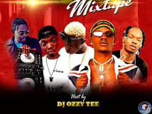 DOWNLOAD MIXTAPE: Dj Ozzytee – Ho Boi Machala Mixtape