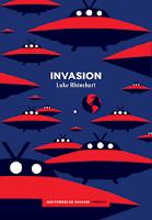 Luke Rhinehart  Invasion  Ed. Aux Forges de Vulcain