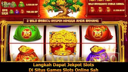 Langkah Dapat Jekpot Slots Di Situs Games Slots Online Sah