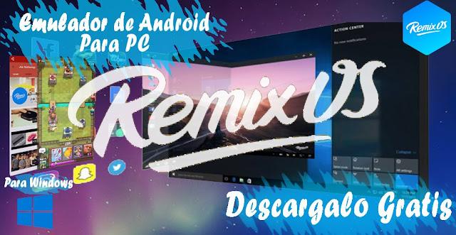 Remix OS Player Emulador Android para PC