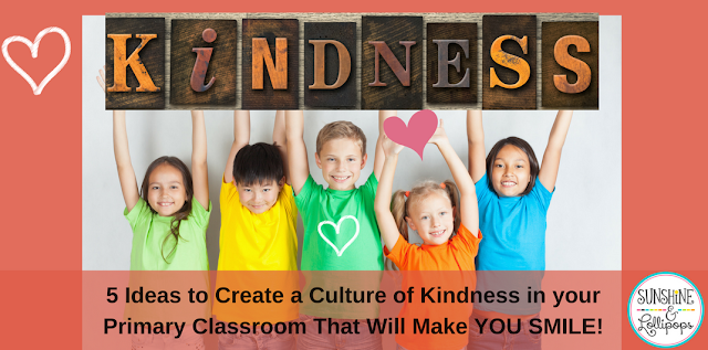 I am thinking that if you are like me, you want to see more kindness in the world...kind actions and words every where. We need to start teaching our students and children how to be kind to one another and to spread kindness like confetti...If this sounds like YOU, then you will love this post: 5 Ideas to Create a Culture of Kindness in your Primary Classroom that will Make YOU Smile...you will especially like #5