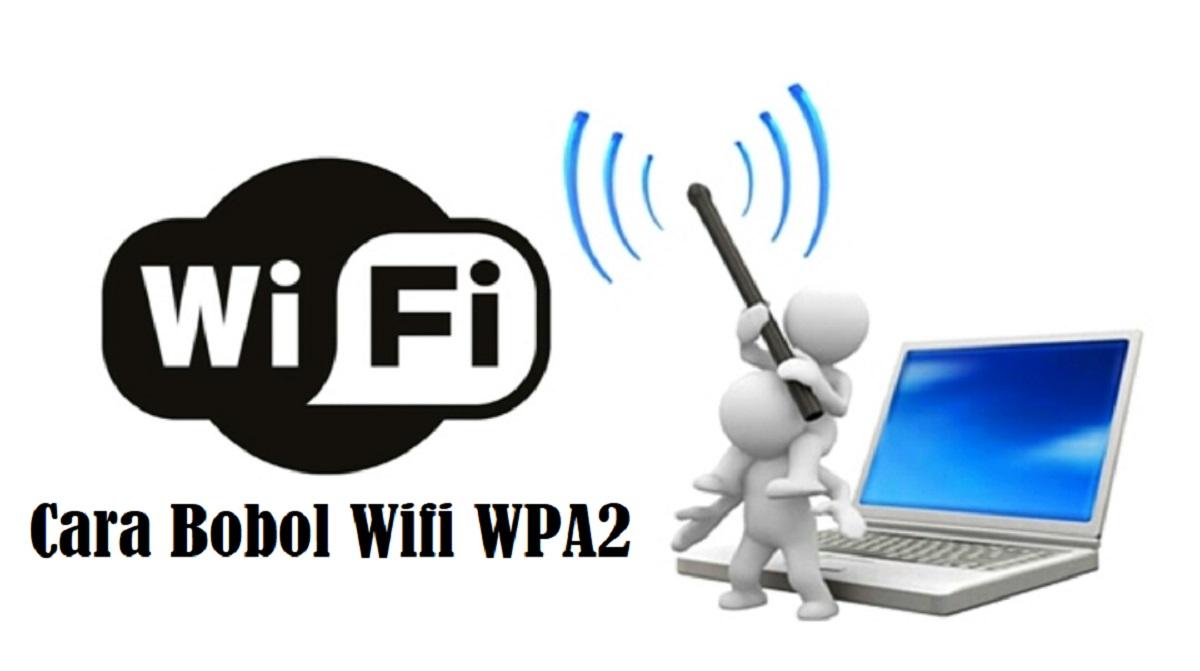Cara Bobol Wifi WPA2