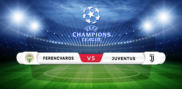 Ferencvaros vs Juventus Prediction & Match Preview