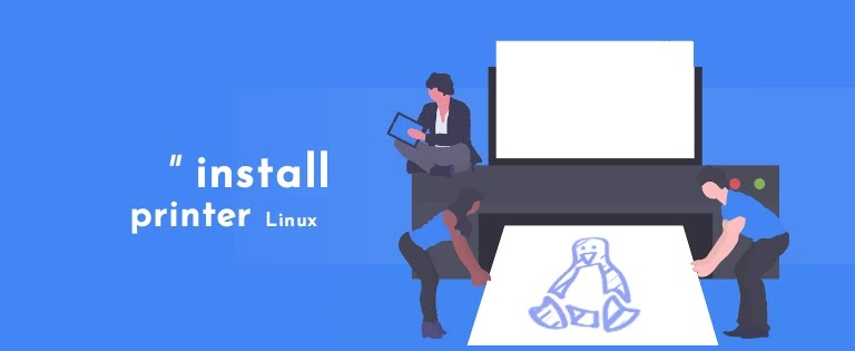 Cara Install Printer pada Sistem Operasi Linux