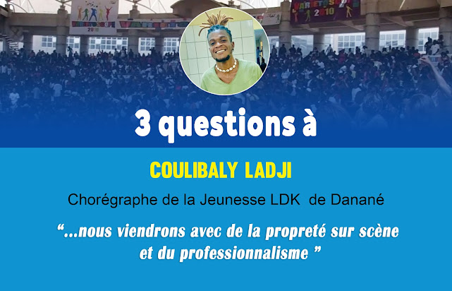 3 Questions à Coulibaly Ladji, Chorégraphe de la Jeunesse LDK de Danané