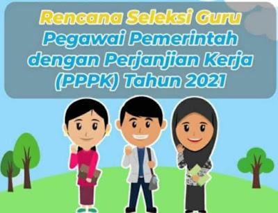 Rencana Seleksi PPPK 2021 Dapodik