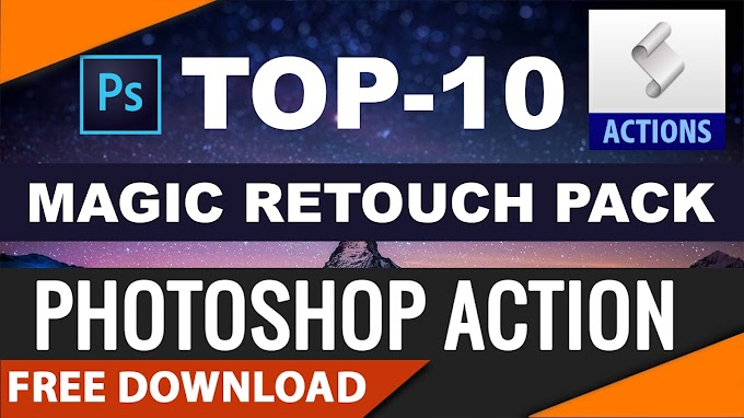 Top-10 Premium Magic Retouch Photoshop Actions Created by Shazim Creations Free Download