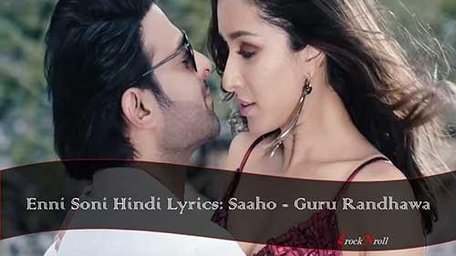 Enni-Soni-Hindi-Lyrics-Saaho-Guru-Randhawa