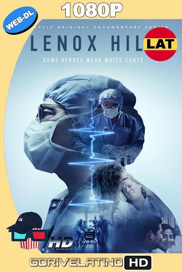 Lenox Hill (2020) Temporada 01 NF WEB-DL 1080p Latino-Ingles MKV