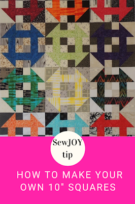"SewJOY tip pin how to make your own 10"" squares"