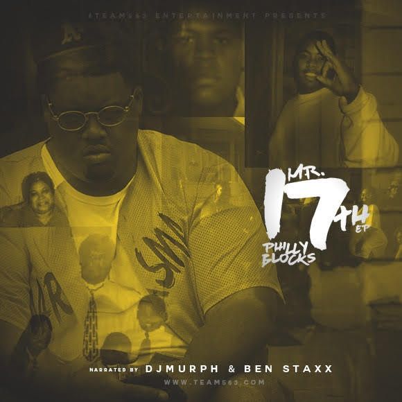 """Philly Blocks Drops """"Mr. 17th EP"""""""