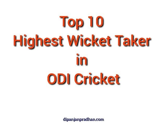 Top 10 korkein Wicket Taker yhden päivän kansainvälisessä kriketissä