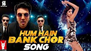 Hum Hain Bank Chor Lyrics - Kailash Kher - Ritesh   Bank Chor Movie Song