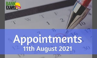 Appointments on 11th August 2021
