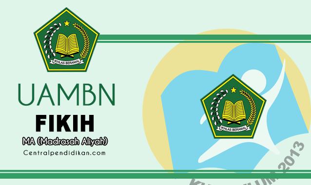Download Soal & Jawaban UAMBN Fikih MA