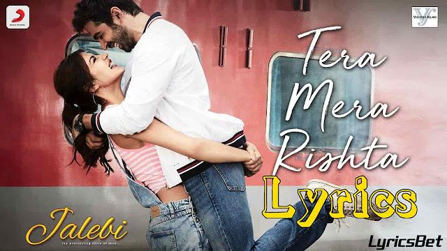 Tera Mera Rishta Lyrics