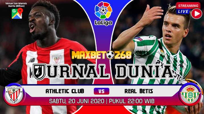 Prediksi Athletic Bilbao vs Real Betis 20 Juni 2020 Pukul 22:00 WIB