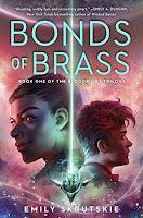 https://www.goodreads.com/book/show/42302727-bonds-of-brass?ac=1&from_search=true&qid=853RRdoLAH&rank=1
