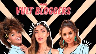 Promoção Vult Bloggers